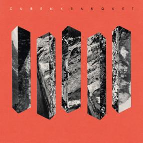 Cubenx – Banquet EP